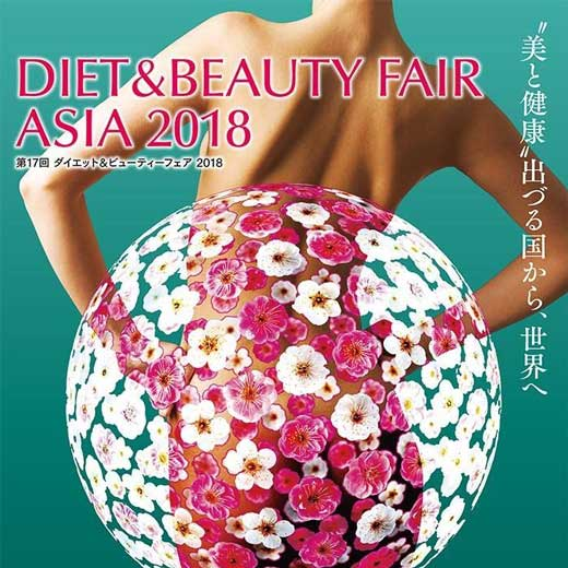 Diet & Beauty Fair Asia 2018 / Spa & Wellnes Japan / Anti-Ageing Japan
